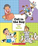 Cat in the Bag and Other Pet Stories (A Rookie Reader Treasury)