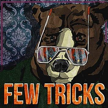 Few Tricks