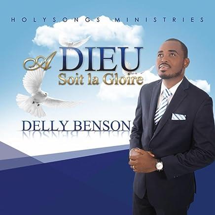 Amazon fr : Delly Benson : Téléchargement de Musique