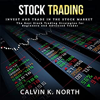 Stock Trading: Invest and Trade in the Stock Market – The Best Stock Trading Strategies for Beginners and Advanced Traders audiobook cover art