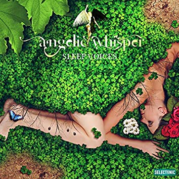 Angelic Whisper: Sleep Voices