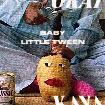 Baby Little Tween