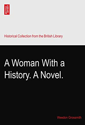 A Woman With a History. A Novel.