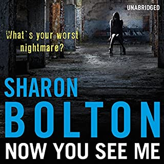 Now You See Me                   By:                                                                                                                                 Sharon Bolton                               Narrated by:                                                                                                                                 Lisa Coleman                      Length: 11 hrs and 1 min     111 ratings     Overall 4.4
