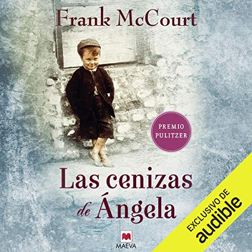 Las cenizas de Ángela [Angela's Ashes] audiobook cover art