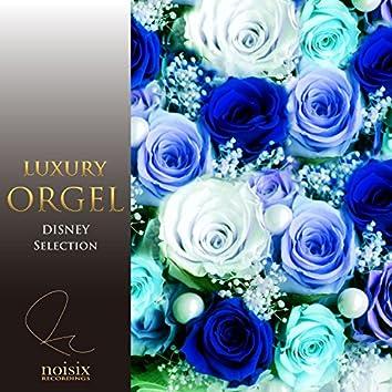 Luxury Orgel Disney Selection Vol. 4