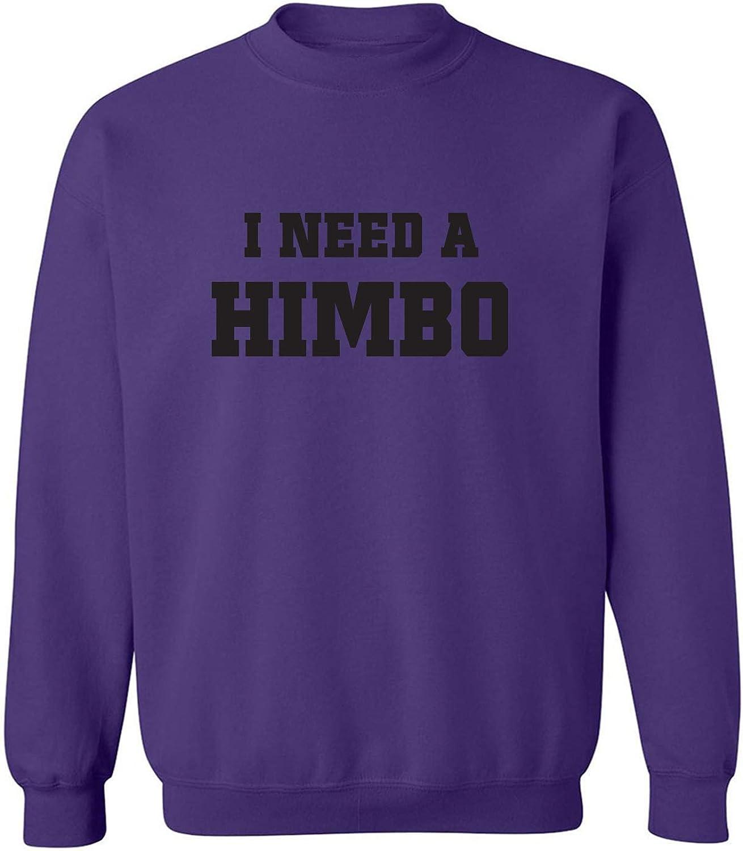 I Need A Himbo Crewneck Sweatshirt