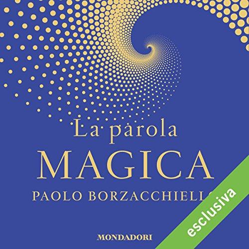 La parola magica audiobook cover art