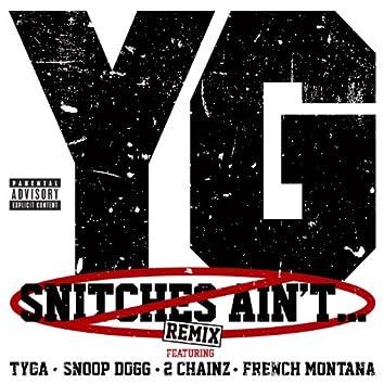 Snitches Ain't... (Remix (Explicit Version))