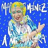 La Vida A Mi Manera (CD)