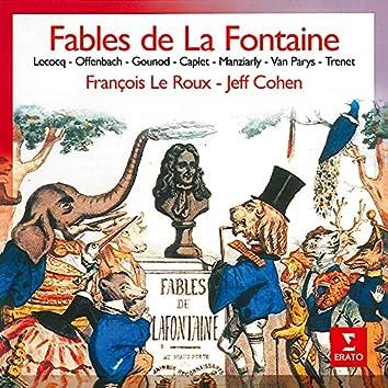 Fables de La Fontaine, mises en musique par Lecocq, Offenbach, Gounod, Trenet...