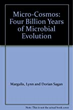 Micro-Cosmos: Four Billion Years of Microbial Evolution