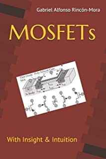 MOSFETs: With insight & intuition...
