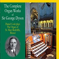 Dyson: Complete Organ Works