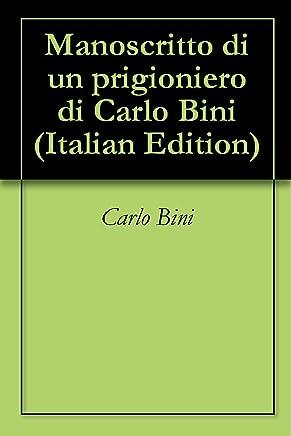 Manoscritto di un prigioniero di Carlo Bini