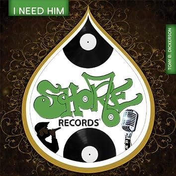 I Need Him (feat. Perfection & Darrel Petties)