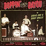 Boppin` By The Bayou ~ Drive-Ins