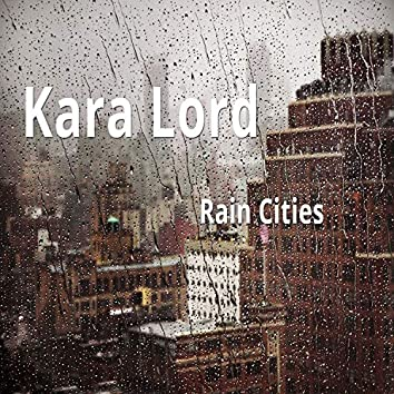Rain Cities