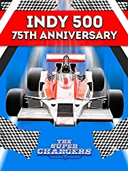 Image: Watch Indy 500: The Super Chargers - 75th Anniversary