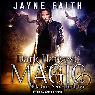 Dark Harvest Magic     Ella Grey Series, Book 2              Written by:                                                                                                                                 Jayne Faith                               Narrated by:                                                                                                                                 Amy Landon                      Length: 8 hrs and 32 mins     Not rated yet     Overall 0.0