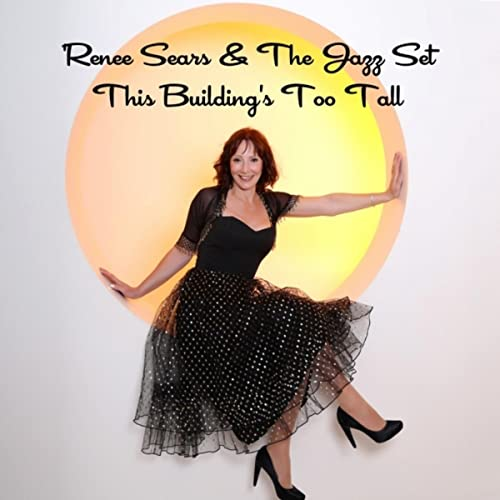 This Building's Too Tall by Renee Sears & The Jazz Set on Amazon ...