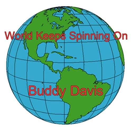 World Keeps Spinning On de Buddy Davis en Amazon Music - Amazon.es