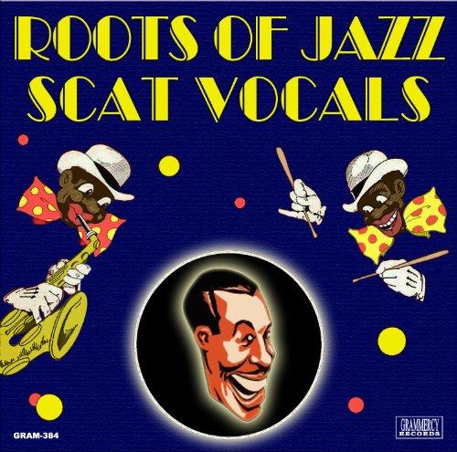 Roots Of Jazz Scat Vocals