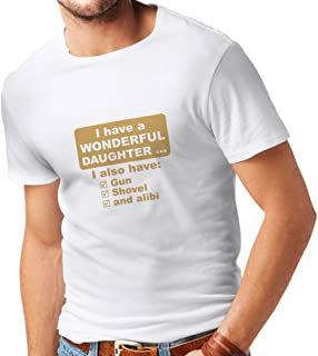 T Shirts for Men I Have a Daughter - Father's Day, Christmas, Birthday, for Father