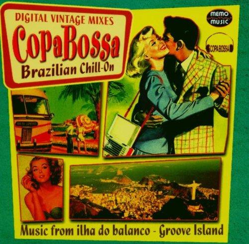 Copa Bossa / Brazilian Chill-on (Digital Vintage Mixes)