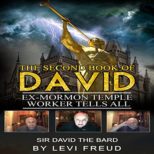 The Second Book of David: Ex-Mormon Temple Worker Tells All audiobook cover art