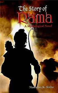 The Story of Rama: A Mythological Novel