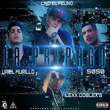 La Prepago (feat. 5050, Lexx Doblex's & Uriel Murillo)