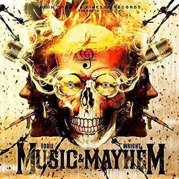 Music and Mayhem