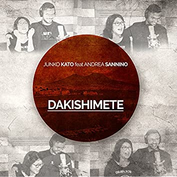 Dakishimete (feat. Andrea Sannino)