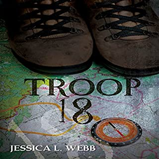 Troop 18     A Dr. Kate Morrison Thriller              By:                                                                                                                                 Jessica Webb                               Narrated by:                                                                                                                                 Ruby Rivers                      Length: 8 hrs and 43 mins     59 ratings     Overall 4.6