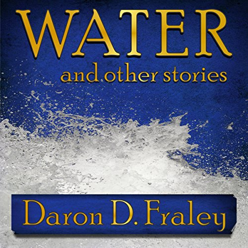Water and Other Stories audiobook cover art