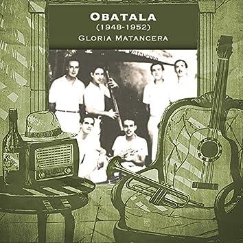 Obatala (1948-1952)