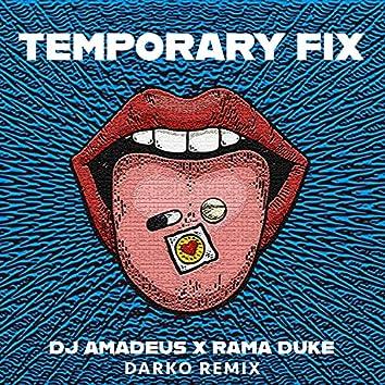 Temporary Fix (Darko Remix)
