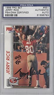 Jerry Rice PSA/DNA Certified Auto AUTHENTICATED AUTHENTIC (Football Card) 1992 Pro Set #651