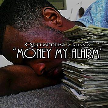 Money My Alarm