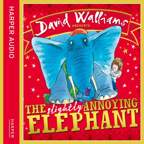 The Slightly Annoying Elephant audiobook cover art