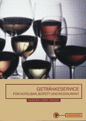 Getränkeservice: Für Hotelbar, Büfett und Restaurant