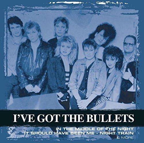 I've Got The Bullets