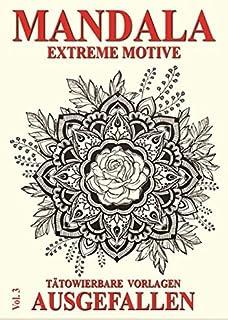 Mandala Vol. 3 - Extreme Motive: Tätowierbare Vorlagen - Au