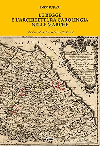 Le regge e l'architettura carolingia nelle Marche