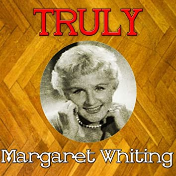 Truly Margaret Whiting