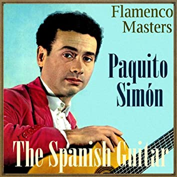 "The Spanish Guitar, ""Flamenco Masters"": Paquito Simón"