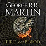 AUDIOBOOK of Fire & Blood: 300 Years before a Game of Thrones