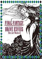 イベント品FINAL FANTASY BRAVE EXVIUS The Art Works II ファイナルファンタジー ファイナルファンタジー 商品