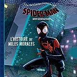 SPIDER-MAN NEW GENERATION - Mes Petites Histoires - L'histoire de Miles Morales - MARVEL